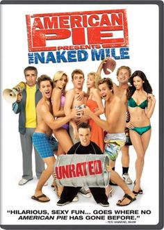 Watch American Pie Presents The Naked Mile Video Full Hd Online Directed By Joe Nussbaum With John White Eugene Levy Maria Ricossa