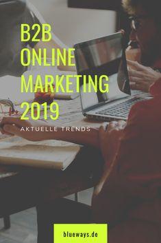Trends im 2019 Content Marketing, Online Marketing, Social Media, Internet Marketing, Social Networks, Inbound Marketing