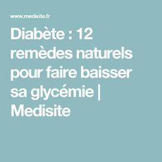 Diabète : 12 remèdes naturels pour faire baisser sa glycémie | Medisite