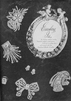 Eisenberg jewelry ad 1944...sterling fur or dress clips - worn boldly as statement-making pieces - step out now in vintage style with one of these beauties on a chain to wear as a pendant, pop on a coat lapel, purse - and don't worry about stick marks!