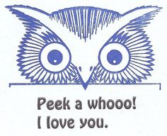 I love you.  Owl Card Pinned by www.myowlbarn.com