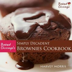 Cookbooks: Baked Chicago's Simply Decadent Brownies Cookbook -  http://frugalreads.com/baked-chicagos-simply-decadent-brownies-cookbook/ -