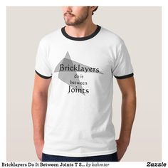 Bricklayers Do It Be