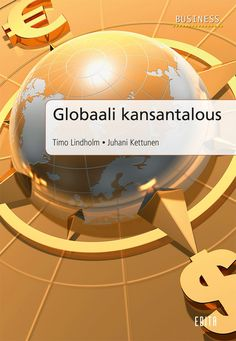 Globaali kansantalous / Lindholm & Kettunen