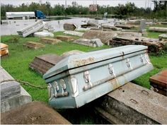 After Hurricane Katrina, coffins popped up out of the flooded ground and floated, in Louisiana.