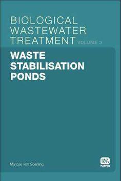 Waste stabilisation ponds / Marcos von Sperling
