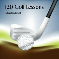How To Golf with 120 Golf Lessons (Kindle Edition) http://www.amazon.com/dp/B005Z2S7G2/?tag=pindemons-20 B005Z2S7G2