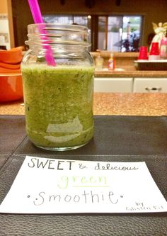 Sweet & delicious green smoothie!