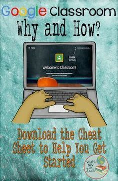 Why Google Classroom is a great tool and how to get started with a free PDF