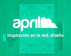 Inspiración en la red: diseño #blog #aprilforyou #diseño