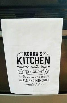 Nonna's Kitchen, custom kitchen towel, flour sack Towels, custom tea Towels, personalized kitchen to Kitchen Quotes, Kitchen Humor, Kitchen Stuff, Dish Towels, Hand Towels, Tea Towels, Kitchen Dishes, Kitchen Towels, Laundry Decor