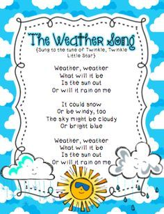 "Weather Song (Tune: ""Twinkle, Twinkle, Little Star"") Other Activities Kindergarten Songs, Preschool Music, Preschool Classroom, Preschool Activities, Weather Lesson Plans, Weather Lessons, Songs For Toddlers, Kids Songs, Fun Songs"