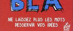 BLA-BLA-BLA Ne laissez plus les mots desservir vos idées | APPRENDRE A DESSINER, artettuto