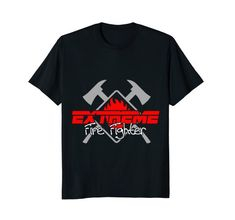 Extreme #Firefighter Career #Tshirt in several colors and sizes.  Casual and comfy clothing #shirts they'll love wearing and makes great gifts for the #fireman or firewoman in your life.  Shop now