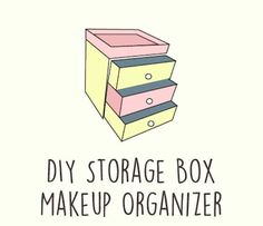 DIY Storage Box Makeup Organizer   Say goodbye to messy counters and give your makeup a proper new home. Make your own DIY makeup organizer with these insanely cool ideas!