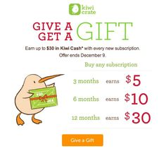 Kiwi Cash with Gift Subscriptions! - http://mommysplurge.com/subscription-box-coupon/kiwi-cash-gift-subscriptions/