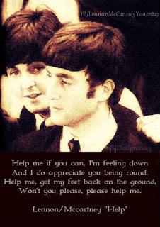 Help I need somebody! Beatles www.facebook.com/LennonMcCartneyYesterday