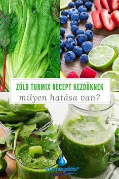 Tiszta étkezés - Az élet itala: zöld turmix – recept kezdőknek Best Weight Loss Foods, Juice Diet, Cucumber, Smoothies, Cabbage, Clean Eating, Food And Drink, Vegan, Vegetables