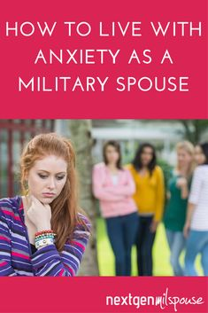 How to live with anxiety as a military spouse