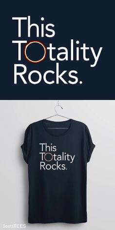 """""""This Totality Rocks"""" Funny Total solar eclipse 2017 t-shirt for viewers on the path of totality this August 1, 2017"""