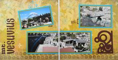 Travel scrapbook 2 page layout of Mt.Vesuvius behind Herculaneum with a swirl corner from Cricut's Storybook - from Travel Album 11 - Herculaneum, Italy