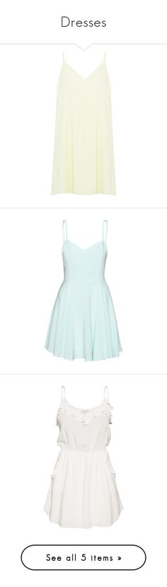 """""""Dresses"""" by katiehillson ❤ liked on Polyvore featuring dresses, tops, spaghetti strap tank dress, white color dress, short spaghetti strap dress, short dresses, white tank dress, vestidos, blue and blue dresses"""