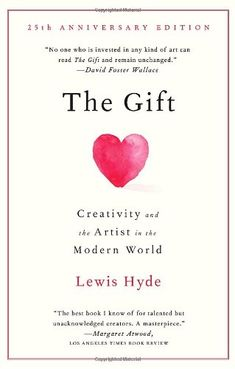 Amazon.fr - The Gift: Creativity and the Artist in the Modern World - Lewis Hyde - Livres