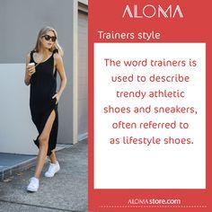 #aloma_dictionary   #Trainers_style  هو اعتماد الأحذية الرياضية في الملابس اليومية   ألوما #فاشن #الإمارات #دبي #تسوق #أونلاين #أناقة #   #fashion #aloma #dubai #onlinestore #shopnow #alomastore #elegant