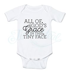 All of God's Grace in this Tiny Face Baby Onesie
