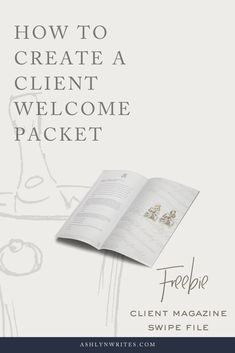 How to create a client welcome packet, copywriting, Ashlyn Writes Branding Your Business, Business Design, Business Marketing, Business Tips, Online Business, Welcome Packet, Copywriting, Virtual Assistant, Photography Business