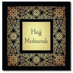 Hajj Mubarak Card 2  £2.00  This lovely card comes with a matching silver envelope and comes cellophane wrapped.  The message inside the card says: May Allah (swt) accept and reward your Hajj. Ameen  Card dimensions: 150x150mm