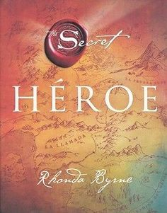 HÉROE   Rhonda Byrne  SIGMARLIBROS