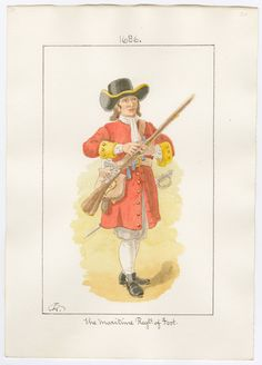 The Maritime Regiment of Foot, musketeer, 1686 by Charles Lyall. British Armed Forces, British Soldier, British Army, Commonwealth, Alfred The Great, Royal Marines, Marine Corps, Military History, 17th Century