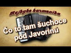 Majky - Čo to tam šuchoce (akordeón) - YouTube Youtube I, I Site