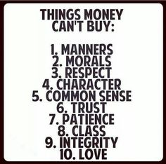 Money can't buy....