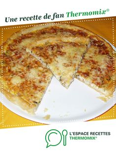 Tarte courgettes jambon par Francou26. Une recette de fan à retrouver dans la catégorie Tartes et tourtes salées, pizzas sur www.espace-recettes.fr, de Thermomix®.
