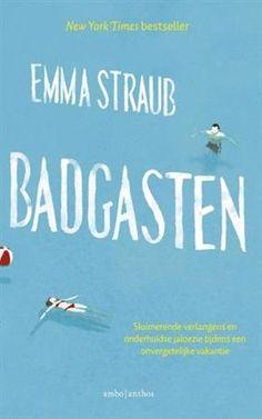 Badgasten - Emma Straub. Leuk boek
