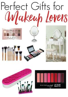 Perfect Gifts For Makeup Lovers Late Birthday