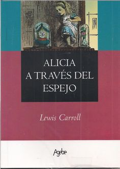 Resultados de la Búsqueda de imágenes de Google de http://bimg1.mlstatic.com/alicia-a-traves-del-espejo-lewis-carroll-libro-nuevo_MLA-F-2550752176_032012.jpg