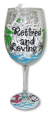 Hand Painted wine glass:  Retired and Loving it....Palm Trees, waves, nautical theme $22