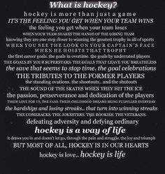 What is hockey? Hockey is life. Hockey is the best. No other way to live. Live the hockey life. Flyers Hockey, Blackhawks Hockey, Chicago Blackhawks, Hockey Baby, Ice Hockey, Funny Hockey, Field Hockey, Hockey Quotes, Sport Quotes