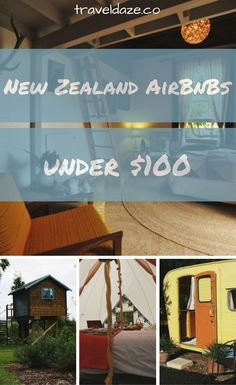 10 totally dreamy New Zealand AirBnB rentals for less than $100 USD per night. Glamping, cozy cabins, a treehouse, and other unique options.