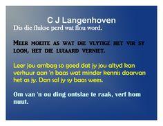 C J Langenhoven se spreuke Afrikaanse Quotes, Qoutes, Motivational, Inspirational, Words, Blur, Quotations, Quotes, Quote