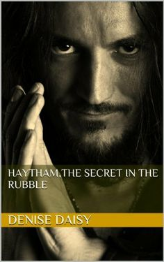 Haytham,The Secret in The Rubble (The Moonshine Series) by Denise Daisy, http://www.amazon.com/dp/B0070J0TOQ/ref=cm_sw_r_pi_dp_D0kYsb1Q5XV69