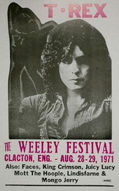 T.REX The Weeley Festival,Clacton,Eng.. 1971  concert poster
