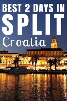 Things to do in Croatia: Head to the dalmatian city of Split - here are our best tips.