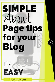 Simple about page tips for your blog. its easy