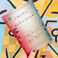 The City and the City by China Miéville 31 Books You Won't Be Able To Stop Thinking About I Love Reading, Love Book, Reading Lists, This Book, Good Books, My Books, Books To Read, Buzzfeed Books, China Mieville