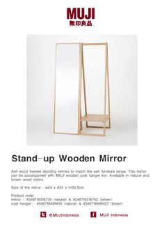 Ash wood framed standing mirrors to match the ash furniture range. It can be accompanied with MUJI wooden coat hanger Small Furniture, Home Decor Furniture, Furniture Design, Muji Style, Freestanding Mirrors, Wooden Coat Hangers, Japanese Design, Minimalist Decor, Showroom