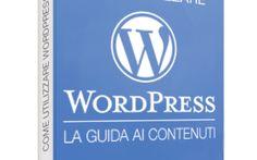 Come gestire contenuti e design del tuo sito web: guida Wordpress gratuita #wordpress #blog #blogging